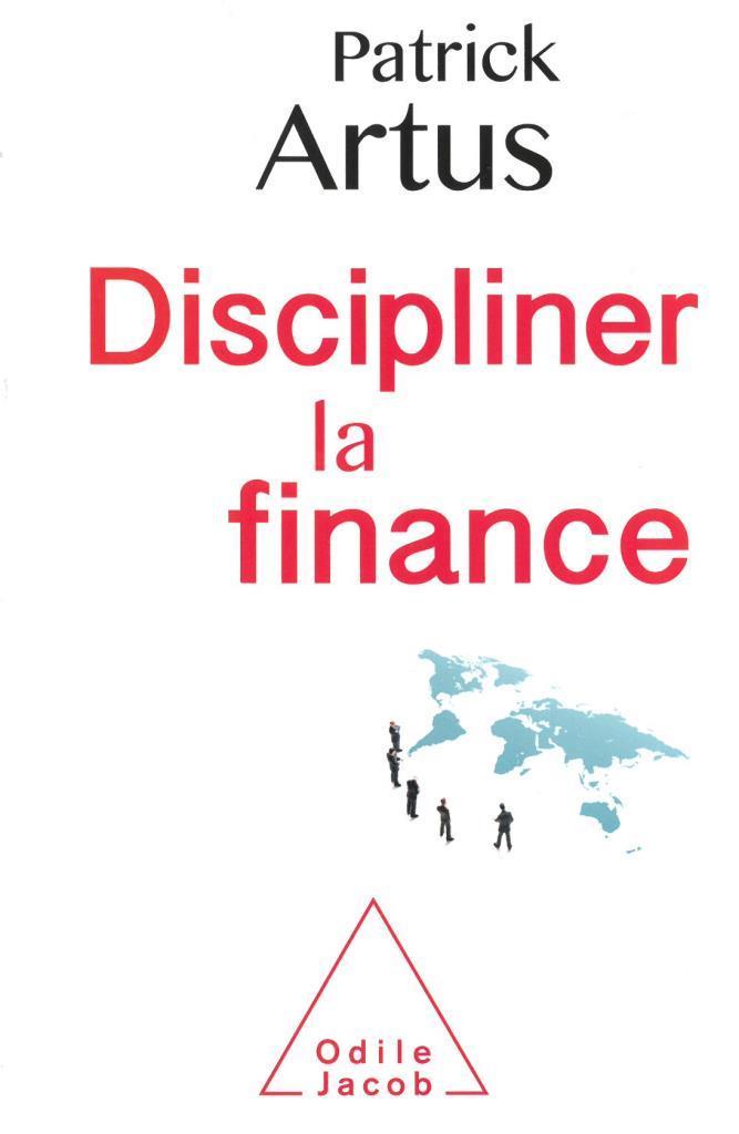 discipliner le finance - Artus